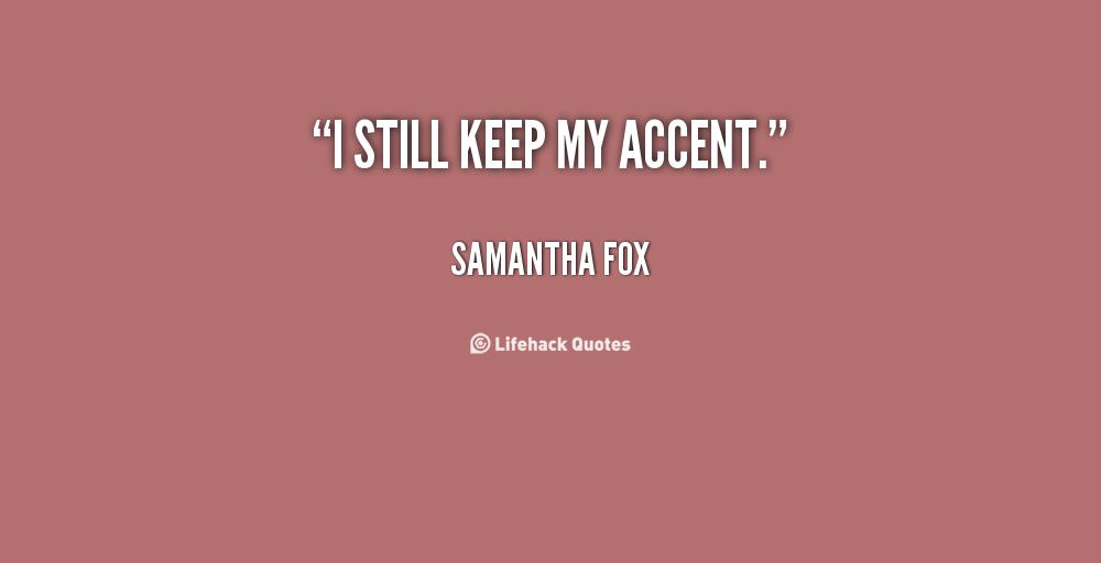 Samantha Fox's quote #3