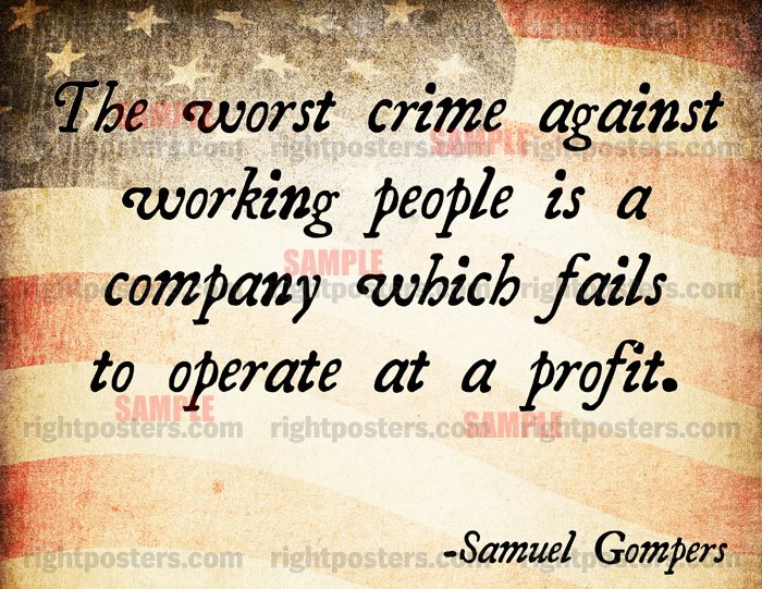 Samuel Gompers's quote #3