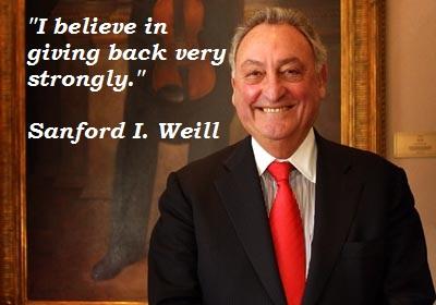 Sanford I. Weill's quote #1