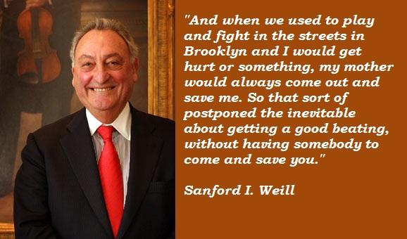 Sanford I. Weill's quote #2