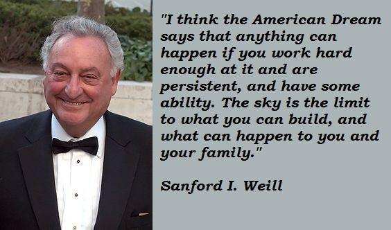 Sanford I. Weill's quote #5