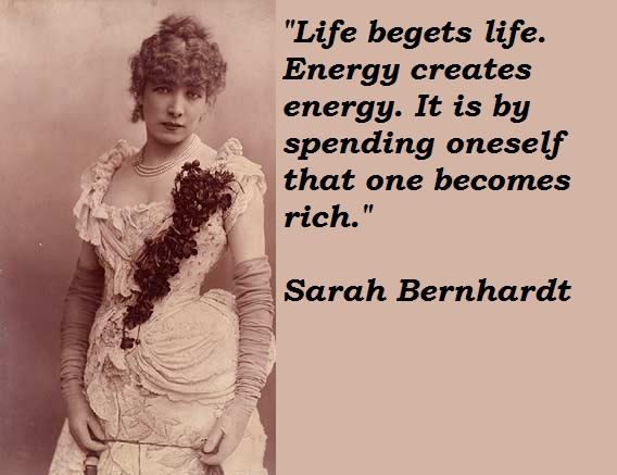 Sarah Bernhardt's quote #3