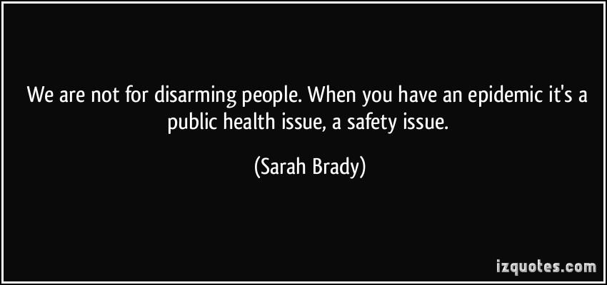 Sarah Brady's quote #1