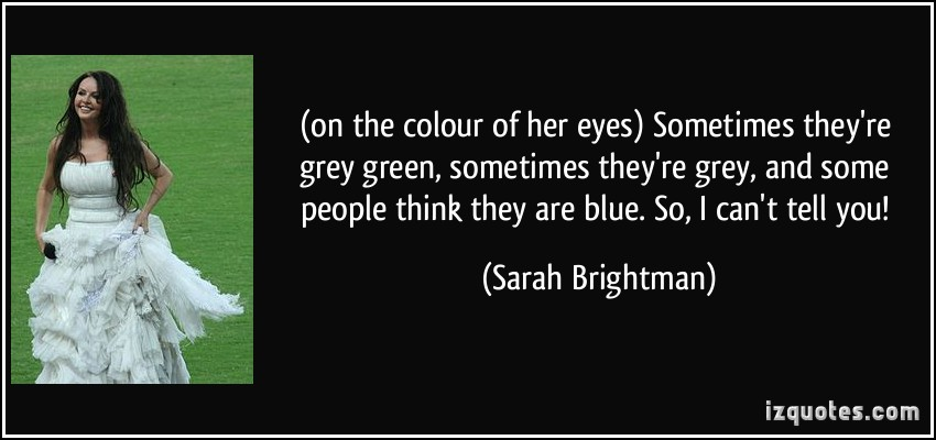 Sarah Brightman's quote #1