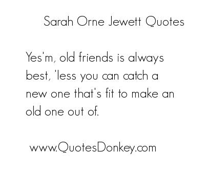 Sarah Orne Jewett's quote #4