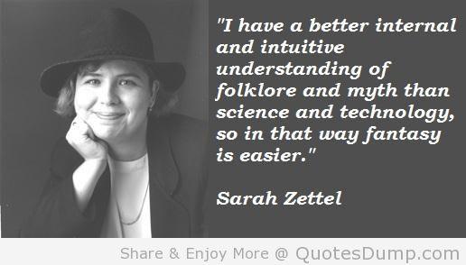 Sarah Zettel's quote #8
