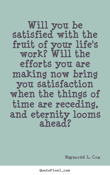 Satisfied quote #7