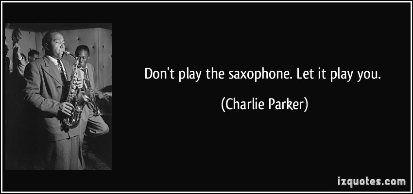 Saxophone quote #1
