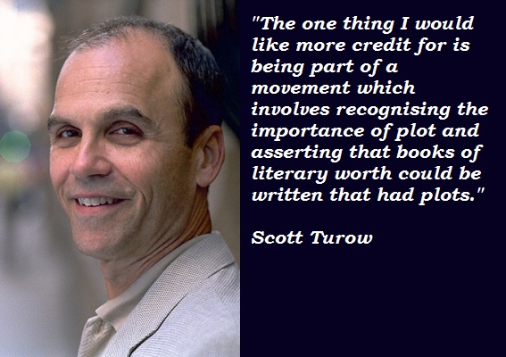 Scott Turow's quote #1