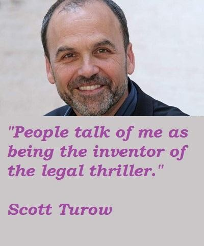 Scott Turow's quote #6