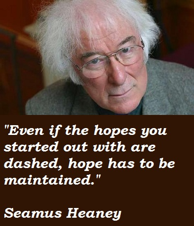 Seamus Heaney's quote #8