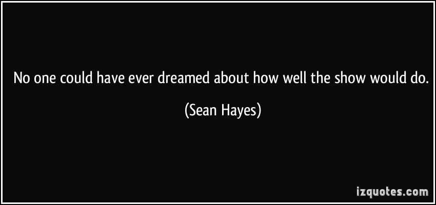 Sean Hayes's quote #2