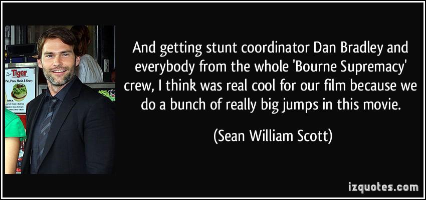 Sean William Scott's quote #3