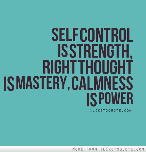 Famous quotes about 'Self Control'   Sualci Quotes
