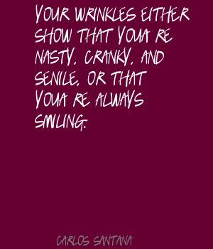 Senile quote #1