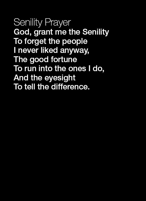 Senility quote #1