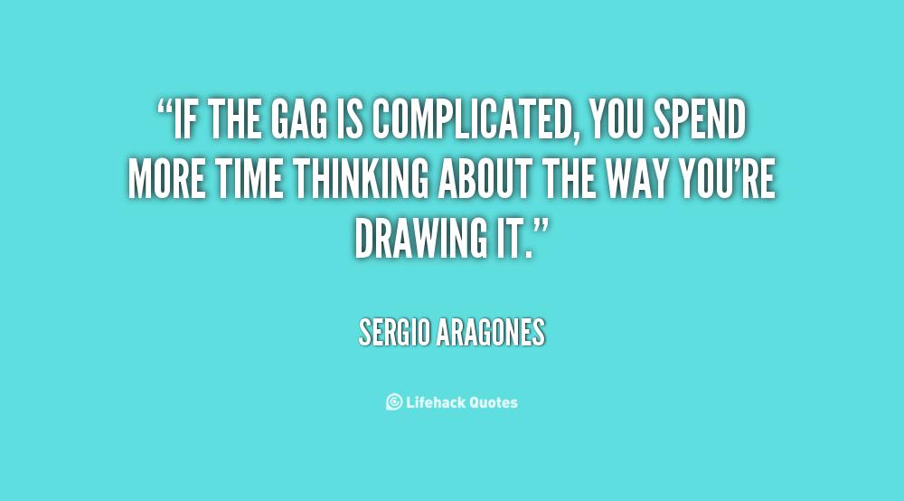 Sergio Aragones's quote #3
