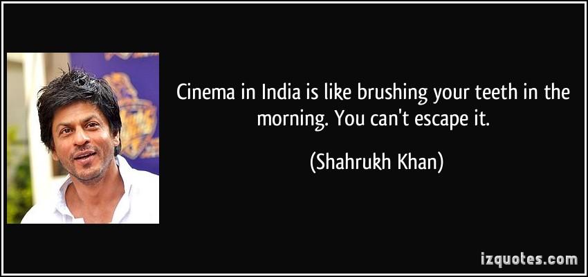 Shahrukh Khan's quote #7