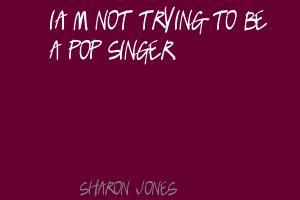 Sharon Jones's quote #3