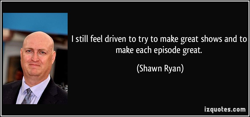 Shawn Ryan's quote #1