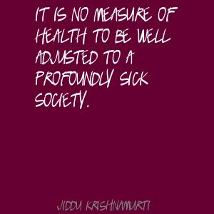 Sick Society quote #2