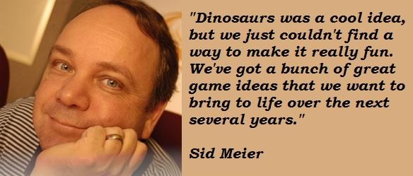 Sid Meier's quote #6