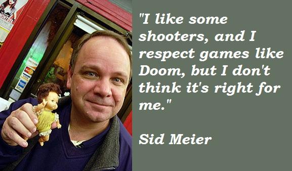 Sid Meier's quote #1