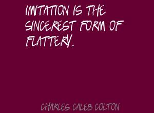 Sincerest Form quote #2