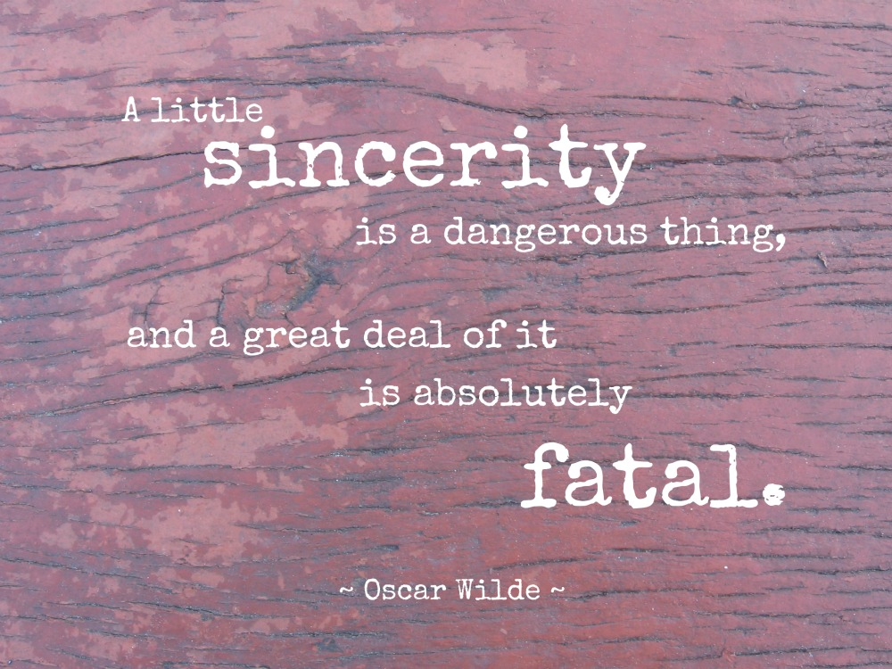 Sincerity quote #4