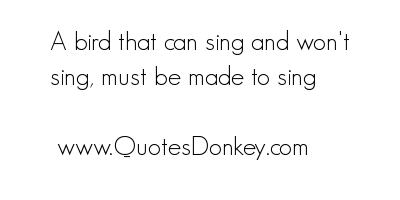 Sing quote #3