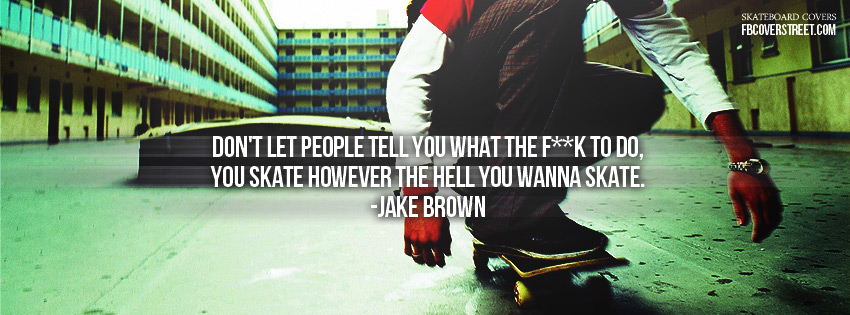 Skate quote #4