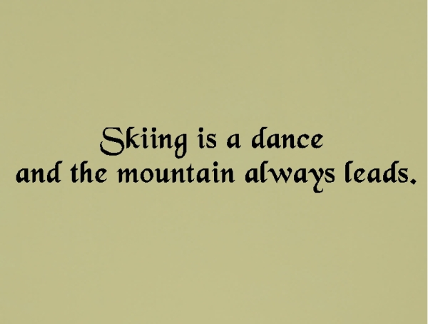 Skier quote #2