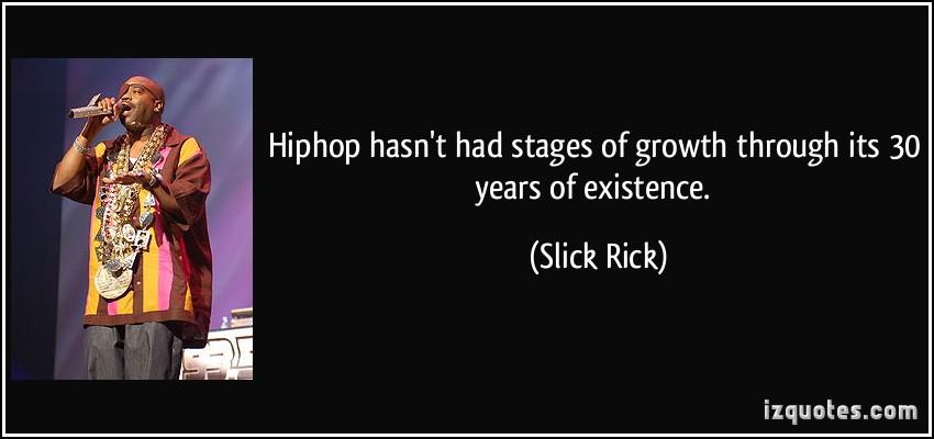 Slick Rick's quote #3