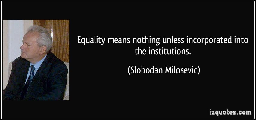 Slobodan Milosevic's quote #1