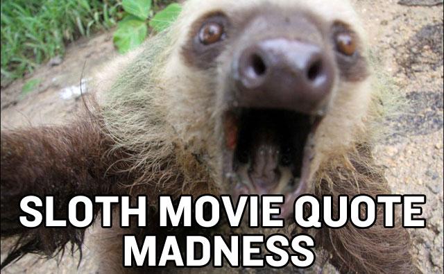 Sloth quote #1