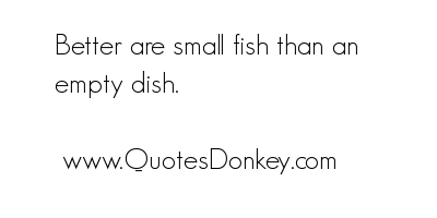 Small Fish quote #1