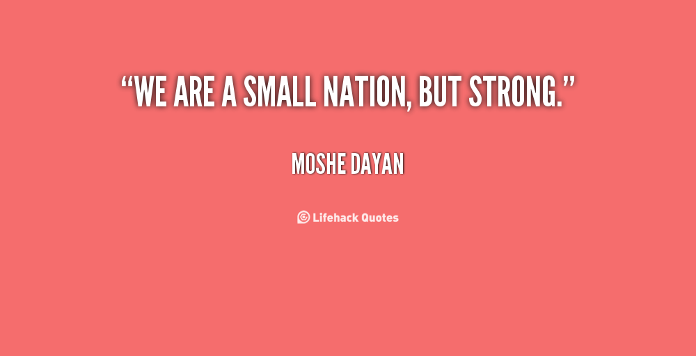 Small Nations quote #1