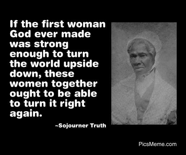 Sojourner Truth's quote #2