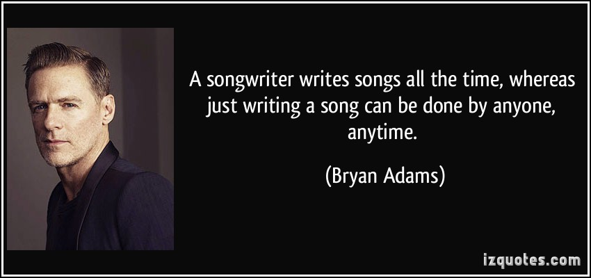 Songwriter quote #1