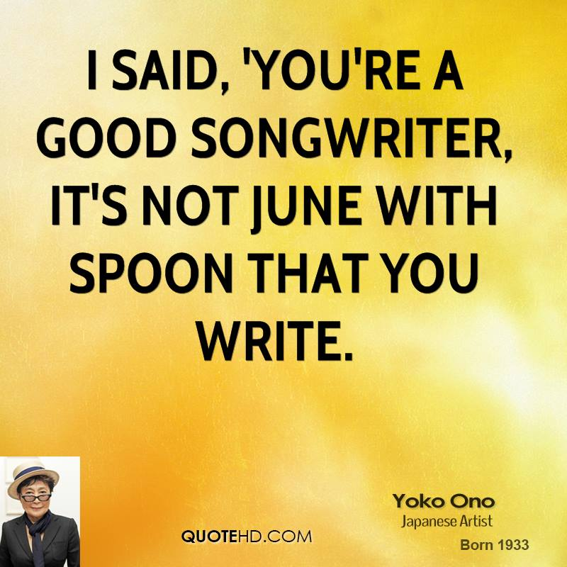 Songwriter quote #6