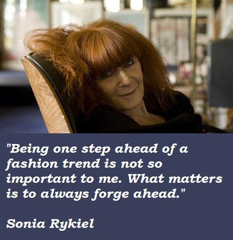 Sonia Rykiel's quote