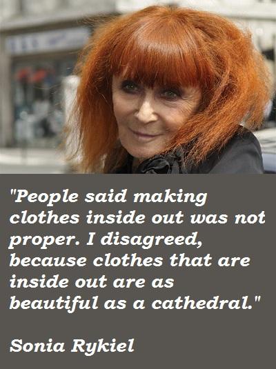 Sonia Rykiel's quote #3