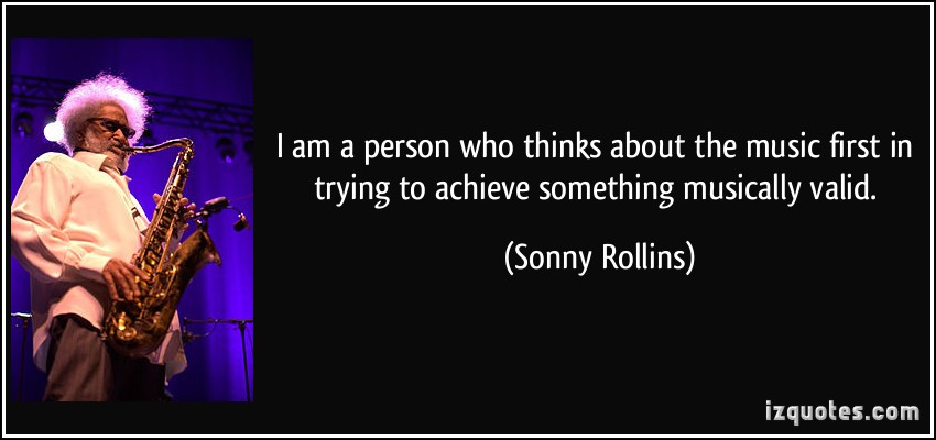 Sonny Rollins's quote #4