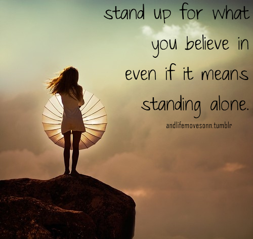Famous Quotes About Standing Up Sualci Quotes