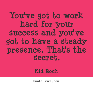 Steady Work quote #2
