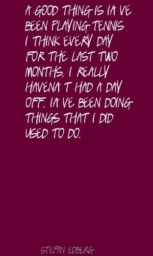 Stefan Edberg's quote #3