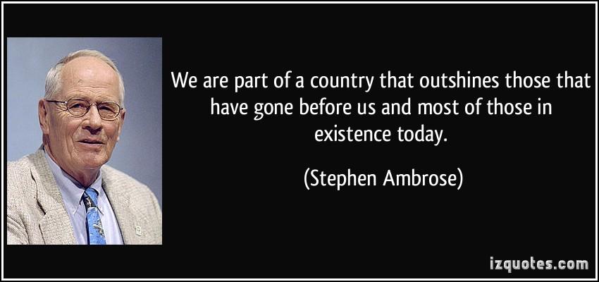 Stephen Ambrose's quote #1