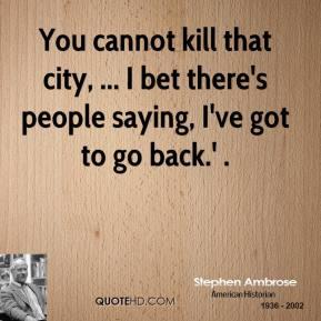 Stephen Ambrose's quote #5