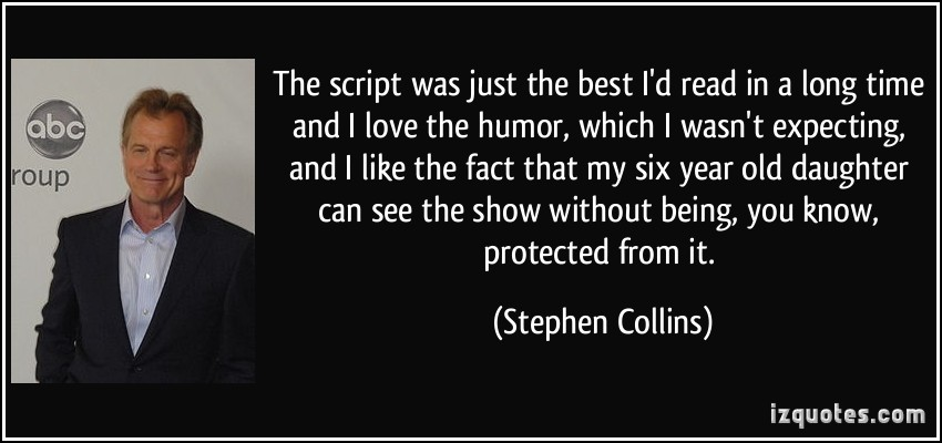 Stephen Collins's quote #6