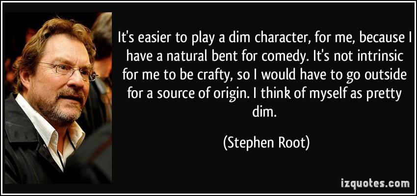 Stephen Root's quote #2